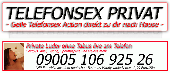 55 Telefonsex - Die private live Session am Telefon